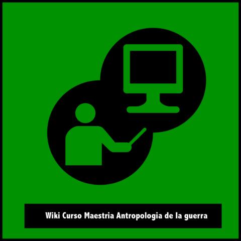 Curso Maestría Antropología de la Guerra